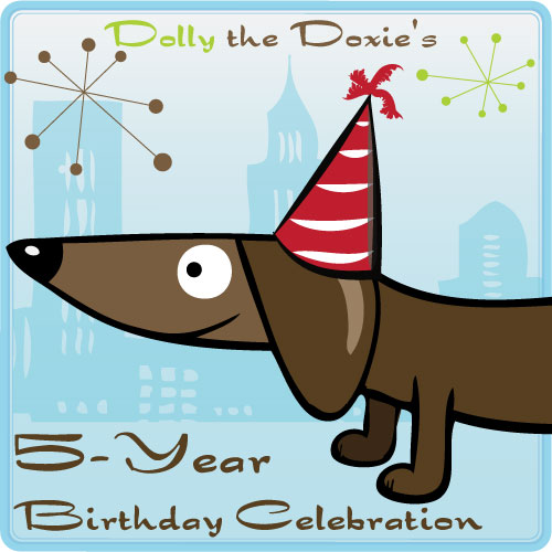 Dolly the Doxie's 5th birthday giveaway